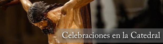 Celebraciones en la Catedral